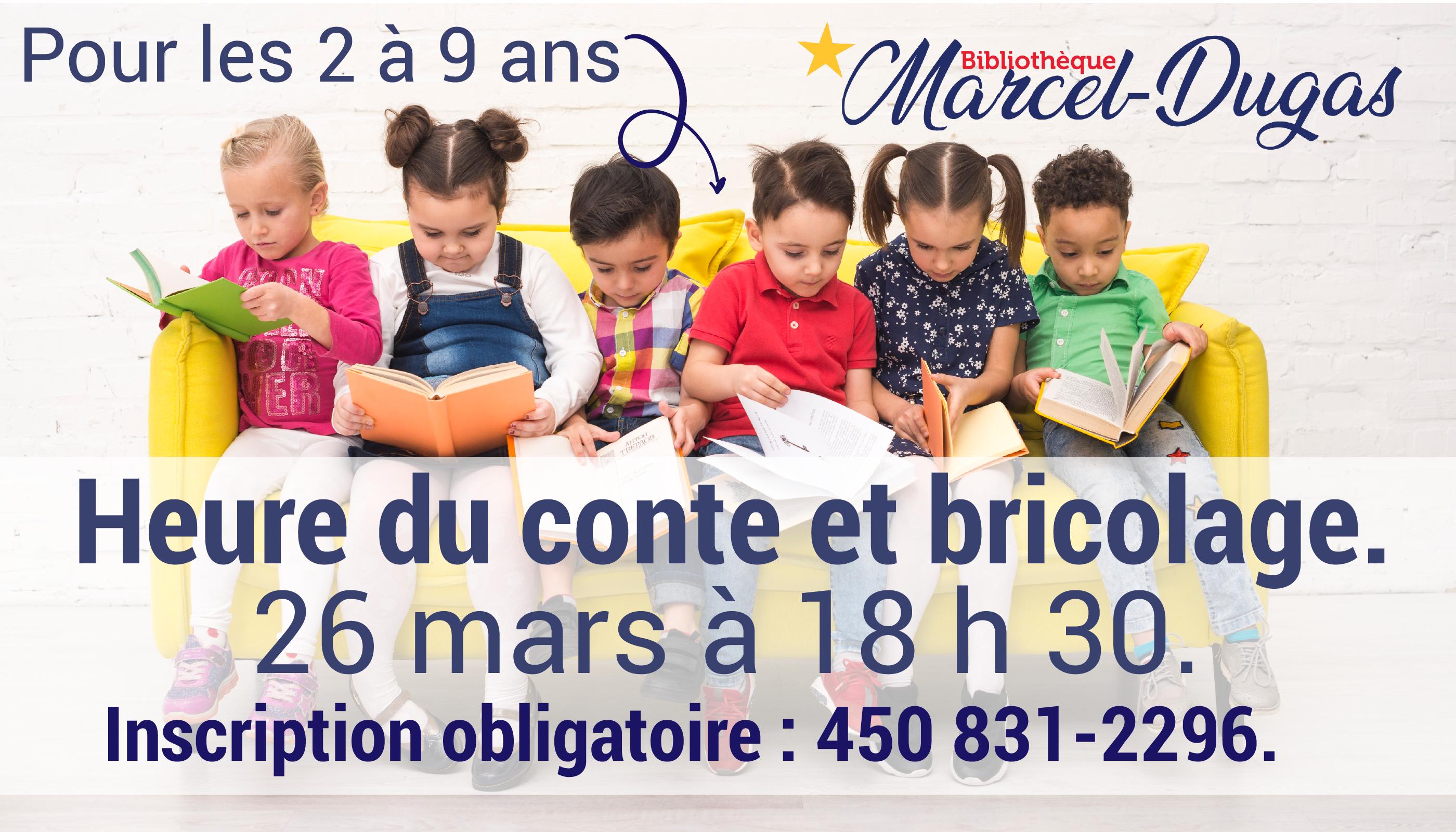 Heure du conte et bricolage @ Bibliothèque Marcel-Dugas