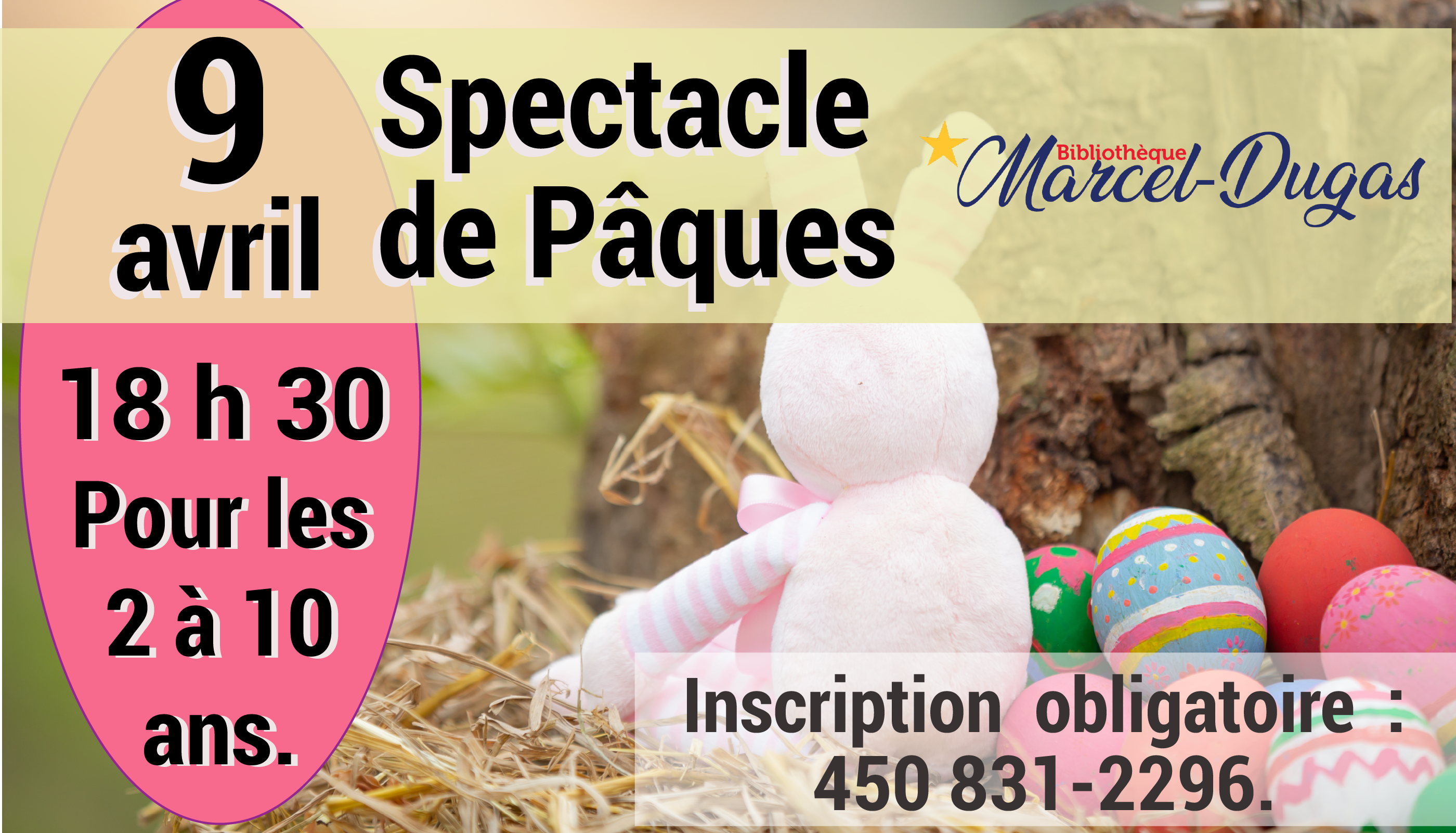 Spectacle de Pâques @ Bibliothèque Marcel-Dugas
